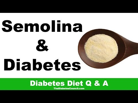 Is Semolina Good For Diabetes?